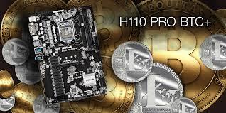 H110 Pro BTC+